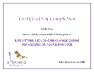 Certificate - Safe Sitting - Reducing the Risks When Caring For Anxious or Aggressive Dogs